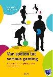 Aalsvo,  Van der - Van spelen tot serious gaming
