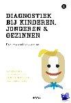Bosmans, Guy, Claes, Laurence, Bijttebier, Patricia - Diagnostiek bij kinderen, jongeren en gezinnen