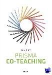 Fluijt, Dian - Prisma Co-Teaching. Passend op weg naar integratief onderwijs.