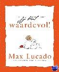 Lucado, Max - Jij bent waardevol