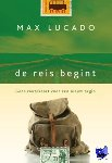 Lucado, Max - De reis begint