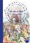 Jones, B.A. - Kinderbijbel in 100 verhalen