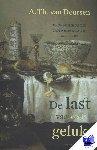 Deursen, A.Th. van - De last van veel geluk