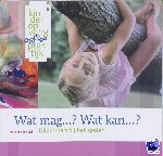 Valck, Marianne de - Wat mag...? Wat kan...?