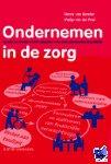 Lienden, Henny van, Poel, Marije van der - Ondernemen in de zorg