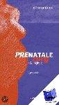 Nijhuis, J.G. - Compendium prenatale zorg