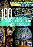 Cabot, Aria, Fass, John, Sgardello, Vita - 100 mooiste schatten van de Islamitische Architectuur