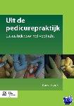Kruining, Ellen van - Uit de pedicurepraktijk - POD editie