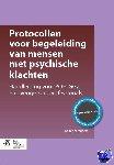 Schreuders, B. - Protocollen voor begeleiding van mensen met psychische klachten - POD editie