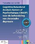 Wiersma, Jenneke, Schaik, Anneke van, Oppen, Patricia van - Cognitive Behavioral Analysis System of Psychotherapy (CBASP) voor de behandeling van chronische depressie - POD editie