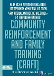 Roozen, Hendrik G.., Meyers, Robert J., Smith, Jan Ellen - Community reinforcement and family training (CRAFT) - POD editie