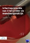 Voet, D.M., de Vries, M. - Infectiepreventie van A tot Z voor de mondzorgpraktijk - POD editie