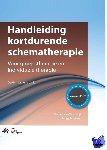 Vreeswijk, Michiel van, Broersen, Jenny - Handleiding kortdurende schematherapie - POD editie