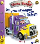 Bélineau, Nathalie, Beaumont, Emile - Kleine Bengel De vrachtwagen van Ruben