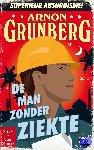 Grunberg, Arnon - De man zonder ziekte