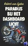 Eijden, Robert van - Paradijs bij het dashboardlicht