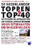 Cramer, Pieter, Schipper, Huug - De Nederlandse toppen top-40 (POD) - POD editie