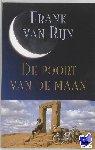 Rijn, F. van - De poort van de maan