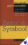 Dahlke, Margit - Ziekte als symbool; handboek psychosomatiek