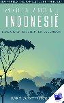 Oosterhout, Bert - Fantastische verhalen uit Indonesië; sprookjes, mythen en legenden - POD editie