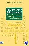 Grood, Derk-Jan de, Iedema, Jan - Presenteren? Alles mag! - POD editie