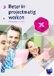 Gevers, Ten, Tode, Ron - Beter in projectmatig werken - POD editie