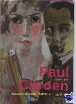 Keuning, R., Hoekstra, Froukje, nICOLAISEN, d. - Paul Citroen (1896-1983)