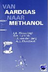 Wesselingh, J.A. - Van aardgas naar methanol