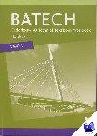 Boer, A.J., Dorst, Q.J., Wisgerhof, E., Zwarteveen, A.J. - Batech deel 1 vmbo-b Tekstboek/Werkboek 4