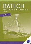 Boer, A.J., Crommentuijn, J.L.M., Dorst, Q.J., Wisgerhof, E., Zwarteveen, A.J. - Batech deel 2 vmbo-b Tekstboek/Werkboek 5