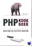 Put, Ward van der - PHP kookboek
