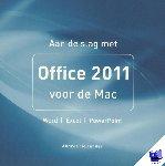 Hollander, Andree - Aan de slag met Office 2011 voor de Mac
