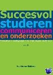 Glabbeek, Noortje van - Succesvol studeren, communiceren en onderzoeken