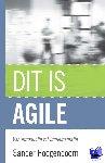Hoogendoorn, Sander - Dit is agile