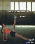 Huys, Tom - Fitness tussen muren
