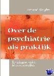 Tanghe, Arnoud - Over de psychiatrie als praktijk