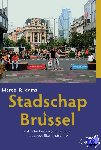 Rijdams, Marcel - Stadschap Brussel. Kritische bespiegelingen over het stedelijke landschap