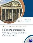 Rubens, Robert, Tilburg, Cornelis van, Hee, Robrecht van - De eerste professoren van de Gentse faculteit Geneeskunde