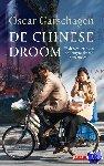 Garschagen, Oscar - De Chinese Droom