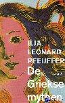 Pfeijffer, Ilja Leonard - De Griekse mythen