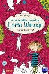 Pantermüller, Alice, Kohl, Daniela - De knotsgekke wereld van Lotte Wirwar