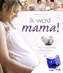 Weigert, Vivian, Lutje, Wolf - Ik word mama !