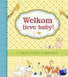 Loiseau, Anne-francoise - Welkom lieve baby