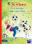 - Dol op lezen! Een nieuwe bal voor Tom - Vanaf 7 jaar