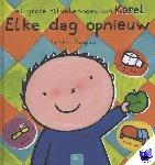 Slegers, Liesbet - Elke dag opnieuw. Het grote rituelenboek van Karel