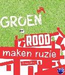 Antony, Steve - Groen en rood maken ruzie