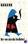 Havank - De Schaduw 17 : De versierde bedstee - POD editie