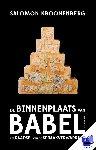 Kroonenberg, Salomon - De binnenplaats van Babel - POD editie