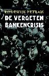 Petram, Lodewijk - De vergeten bankencrisis