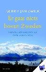 Zwier, Gerrit Jan - Er gaat niets boven Zweden - eigenzinnige Noorderling over land en volk